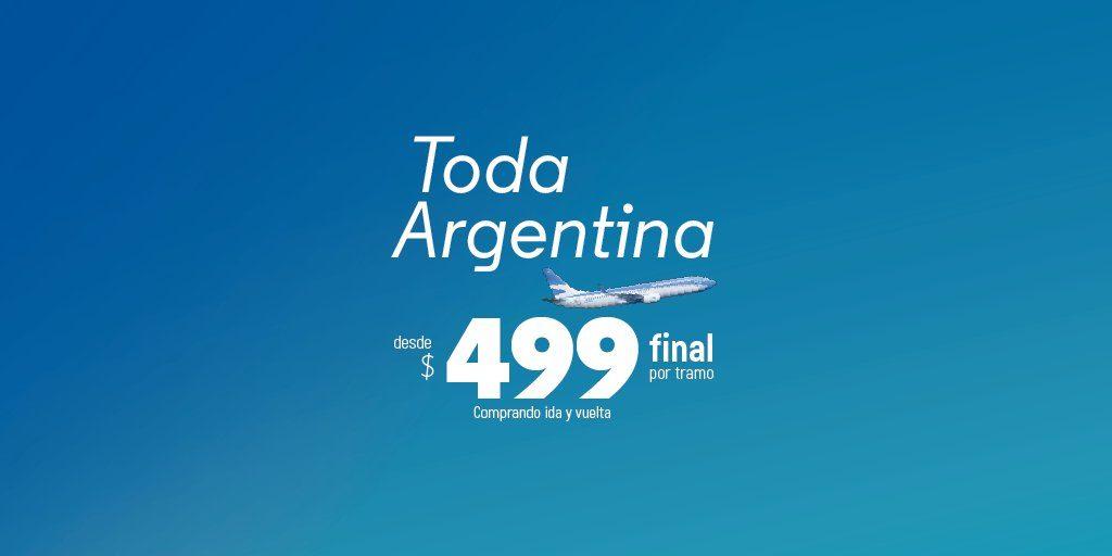 HANGAR X - Aerolineas Argentinas promocion todo argentina por 499 pesos