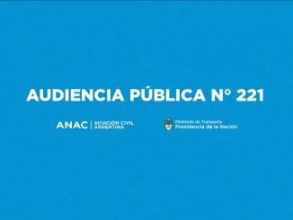 ANAC - Audiencia Pública Nº221 EN VIVO
