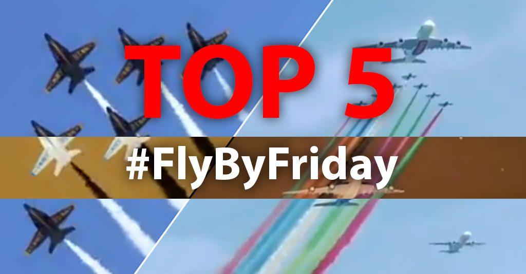 TOP 5 - Los mejores #FlyByFriday del 2019
